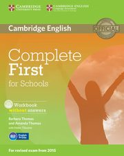 Complete First for Schools Workbook without Answers + CD, Thomas Barbara, Thomas Amanda