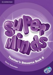 Super Minds 6 Teacher's Resource Book + CD, Holcombe Garan