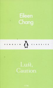 Lust Caution, Chang Eileen