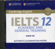 ksiazka tytuł: Cambridge IELTS 12 Academic and General Training Audio CDs autor: