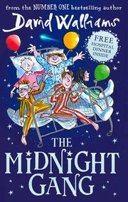 The Midnight Gang, Walliams David