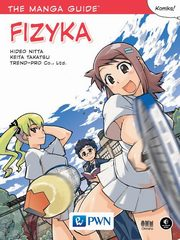 The Manga Guide Fizyka, Nitta Hideo, Takatsu Keita, Ltd TREND-PRO Co.