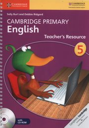 Cambridge Primary English Teacher?s Resource 5 + CD, Burt Sally, Ridgard Debbie