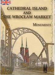 Cathedral Island and The Wrocław Market, monuments,