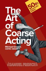 The Art of Coarse Acting, Green Michael
