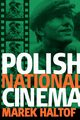 Polish National Cinema, Haltof Marek