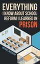 Everything I Know About School Reform I Learned in Prison, McCarthy Michael
