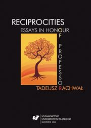 Reciprocities: Essays in Honour of Professor Tadeusz Rachwał - 11 Reading