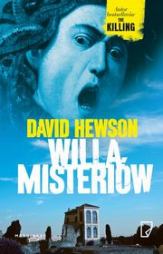 Willa Misteriów, David Hewson